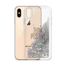 Load image into Gallery viewer, Think Positive Liquid Glitter Phone Case