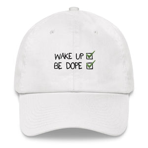 Wake Up Be Dope Dad hat