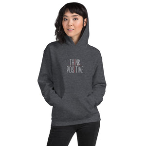 Think Positive Unisex Hoodie