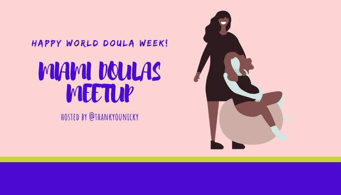 Miami Doula Meetup: World Doula Week Virtual Gathering