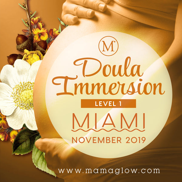 11/15-11/17 Mama Glow Doula Immersion Level 1 Miami