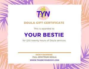 Postpartum Doula Gift Certificate - 20 Hours