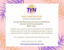 Load image into Gallery viewer, Virtual Doula Gift Certificate - 20 Hours