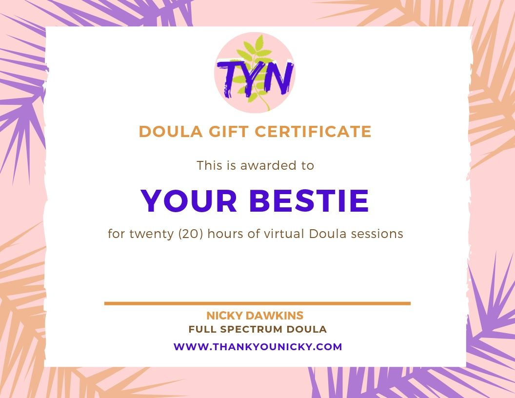 Virtual Doula Gift Certificate - 20 Hours