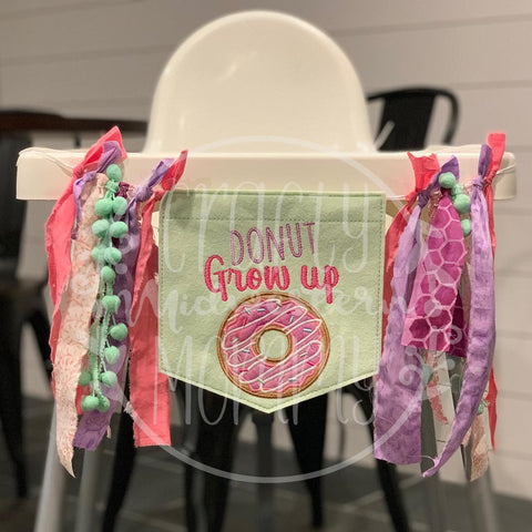 Donut Grow Up High Chair Banner, Birthday Banner, Highchair Banner
