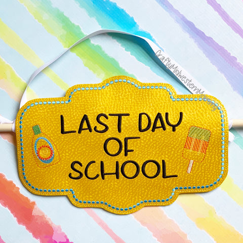 Last Day of School Banner