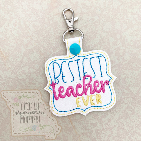 Bestest Teacher Keychain