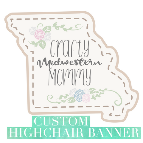 Custom High Chair Banner