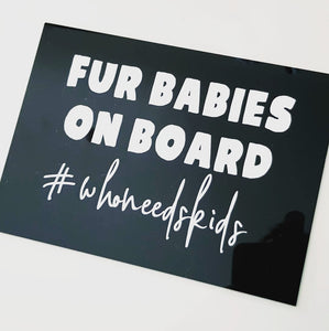 Fur Babies on Board Car Sticker (Decal)