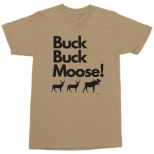 Load image into Gallery viewer, Buck Buck Moose! Short Sleeve Military T-Shirt - Limited Edition