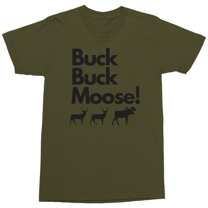 Buck Buck Moose! Short Sleeve Military T-Shirt - Limited Edition