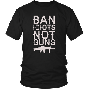 Ban Idiots Not Guns Men's T-shirt --Limited Edition