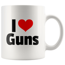 Load image into Gallery viewer, I Love Guns 11 oz Mug