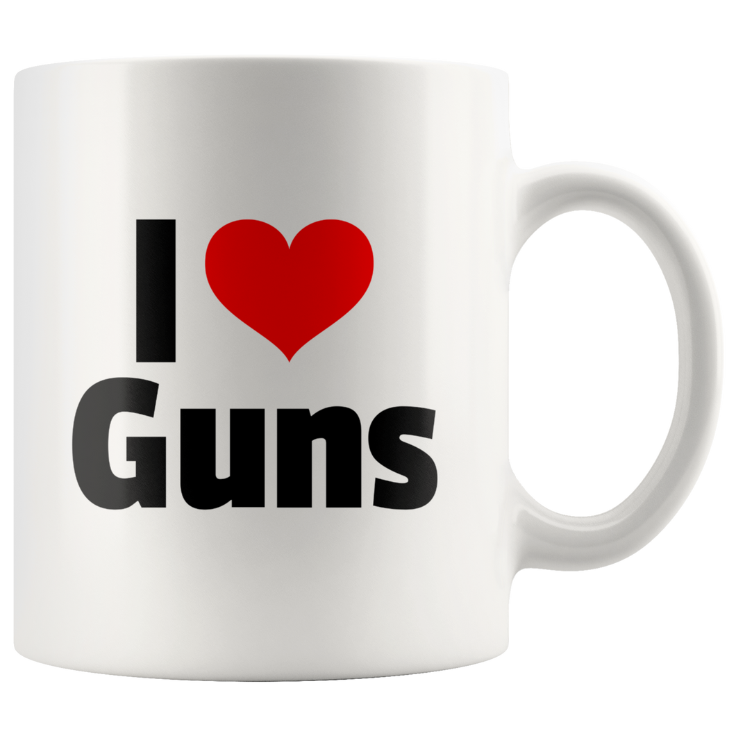 I Love Guns 11 oz Mug