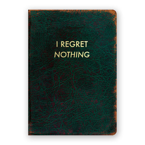 I Regret Nothing notebook