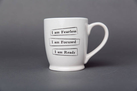 Mantra Mug - Fearless Focused Ready