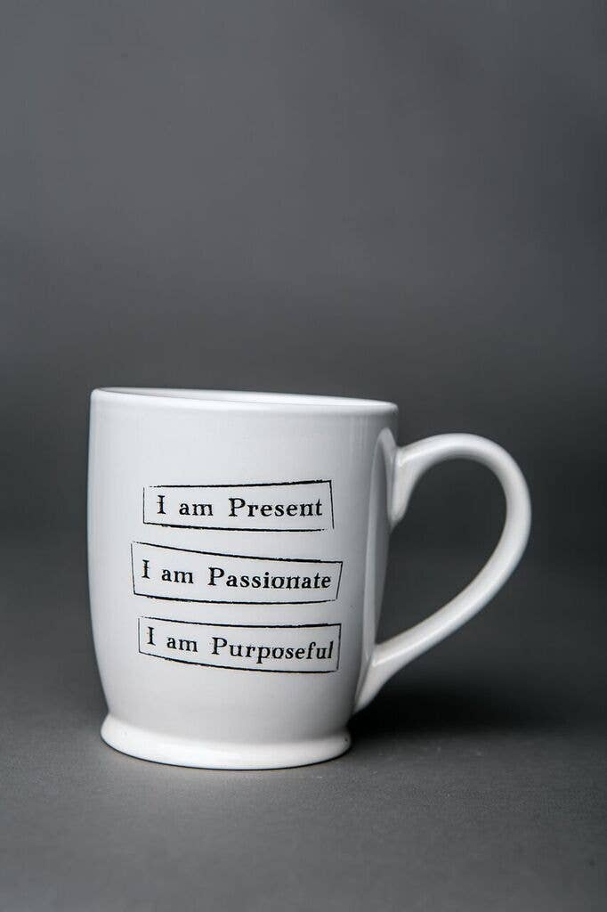 Mantra Mug - Present Passionate Purposeful
