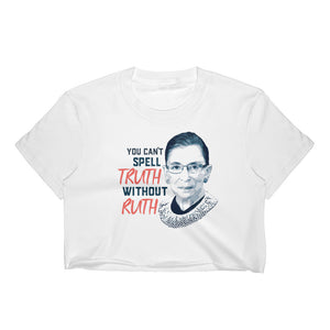 RBG Truth Women's Crop Top