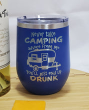 Load image into Gallery viewer, Camping Advice - Stemless Wine Tumbler