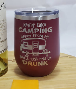 Camping Advice - Stemless Wine Tumbler