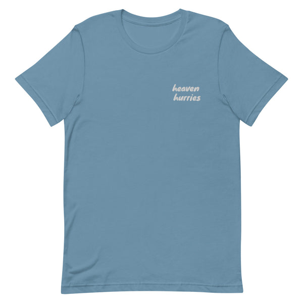 Heaven Hurries Embroidered Tshirt