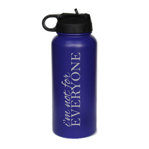 I'm Not For Everyone-32 oz. Engraved Water Bottle