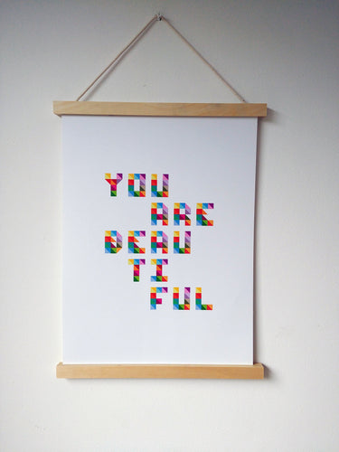 You Are Beautiful Print - A3