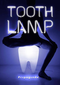 Propaganda - Zahn Lampe + Hocker | Tooth Lamp + Stool