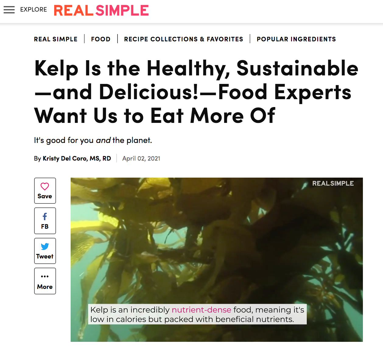 Real Simple Magazine: Kelp Is the Healthy, Sustainable—and Delicious!—Food Experts Want Us to Eat More Of