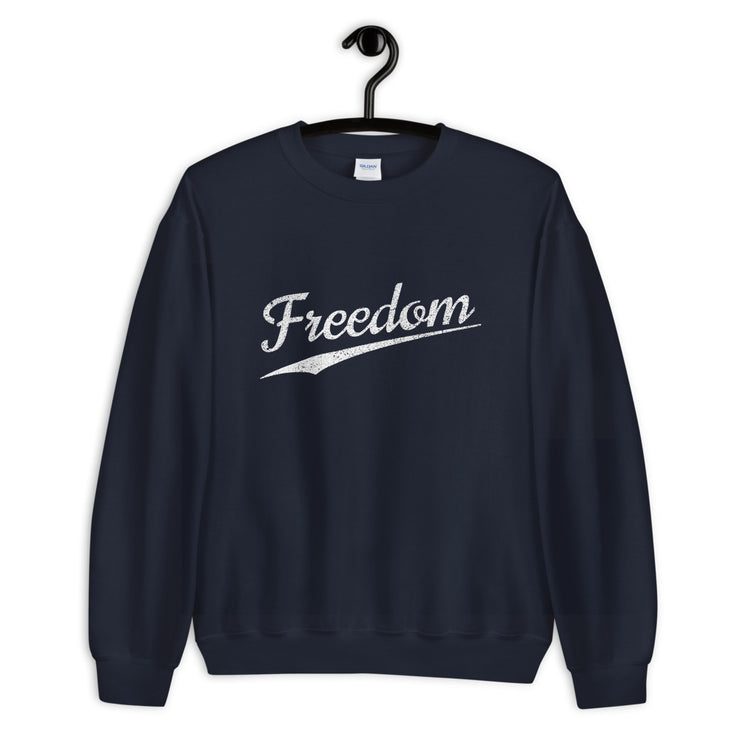 Freedom - Unisex Sweatshirt