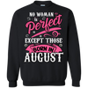 No Woman Is Perfect Except Those Born In August