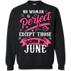 No Woman Is Perfect Except Those Born In June