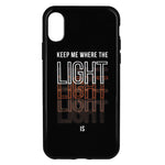 Where the Light Is Phone Case