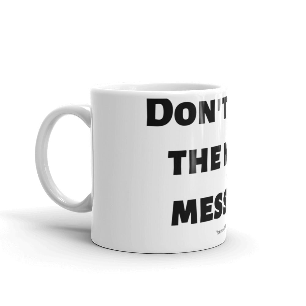 Don't read this message Mug