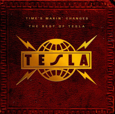 Tesla - Time's Makin Changes: Best Of