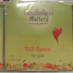 Still Space For Kids By Mindfulness Matters - Parade Handmade