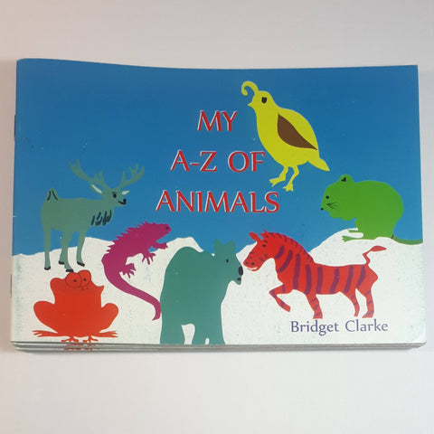 My A-Z Of Animals, Written By Bridget Clarke - Parade Handmade