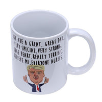 New Funny Great Dad Donald Trump Novelty Prank Gift 11 Ounce Coffee Mug Dad Mug