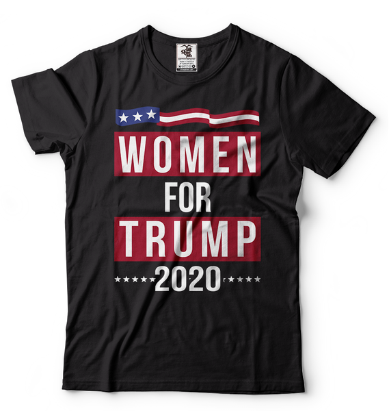 Women For Trump 2020 T-Shirt Re-Election Trump Shirt Donald Trump Republican Tee Unisex Tees