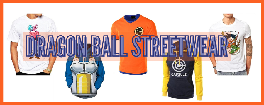 Dragon Ball Streetwear Collection
