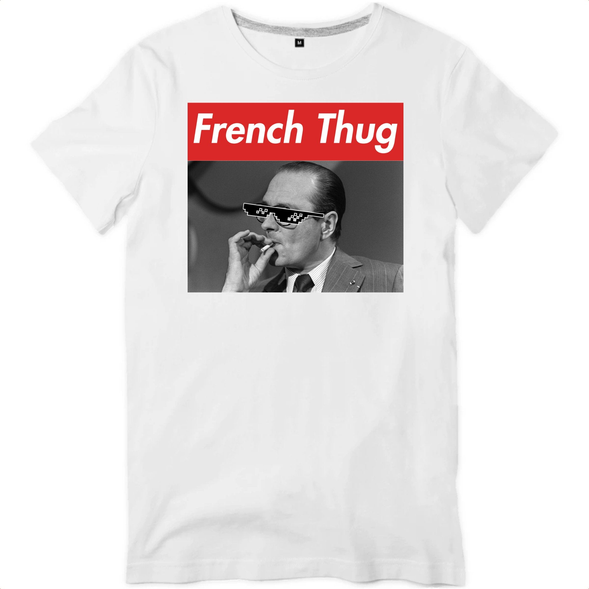 FRENCH SWAG - CHIRAC THUG | TEE SHIRT