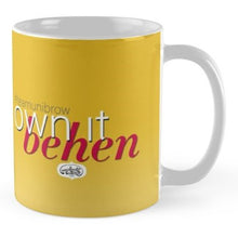 Load image into Gallery viewer, Own It Behen Coffee Mug - MyDoodlesAteMe