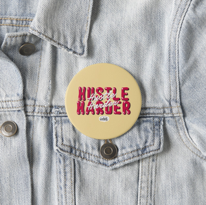 Hustle Harder (Custard Yellow) Fridge Magnet (+ Pin Badge) - MyDoodlesAteMe