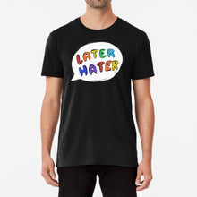 Load image into Gallery viewer, Later Hater Unisex Premium Cotton T-Shirt (Black) - MyDoodlesAteMe