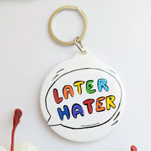 Load image into Gallery viewer, Later Hater Hand Mirror & Keychain - MyDoodlesAteMe
