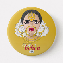 Load image into Gallery viewer, Own It Behen Fridge Magnet (+ Pin Badge) - MyDoodlesAteMe