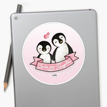 Load image into Gallery viewer, You're My Penguin Laptop Sticker - MyDoodlesAteMe