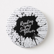 Load image into Gallery viewer, Injured Goodies > Reading Is My Superpower Pin Badge - MyDoodlesAteMe