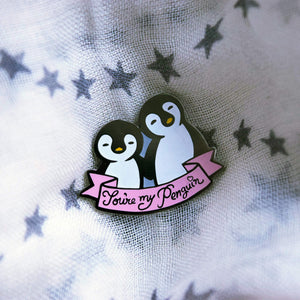 You're My Penguin Hard Enamel Pin - MyDoodlesAteMe