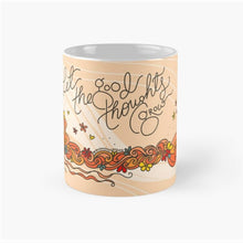 Load image into Gallery viewer, 'Let the good thoughts grow' Coffee Mug